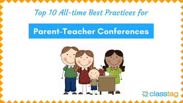 Top 10 All-Time Best Practices for Parent-Teacher Conferences