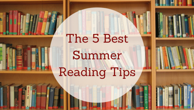 The 5 Best Summer Reading Tips