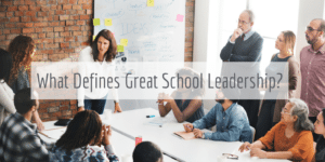 Great school leadership