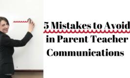 5 Mistakes to Avoid in Parent Teacher Communication