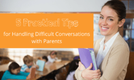 5 Practical Tips for Handling Difficult Conversations with Parents