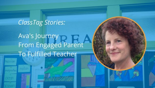 ClassTag Stories: Ava's Journey From Engaged Parent To Fulfilled Teacher