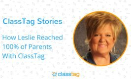 ClassTag Stories: How Leslie Reached 100% of Parents in Her Classroom