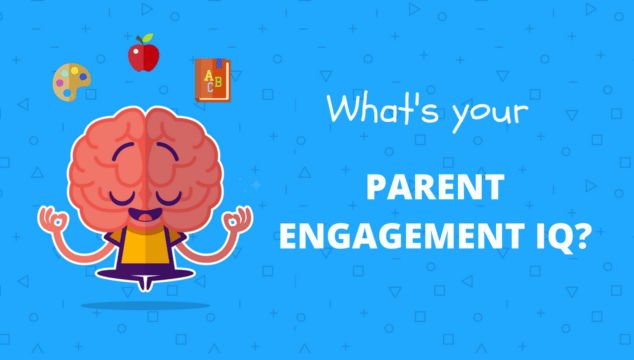 What's Your Parent Engagement IQ?