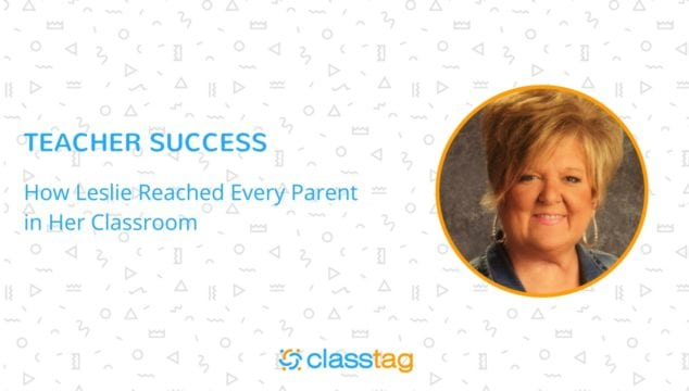 ClassTag Stories: How Leslie Reached Every Parent in Her Classroom