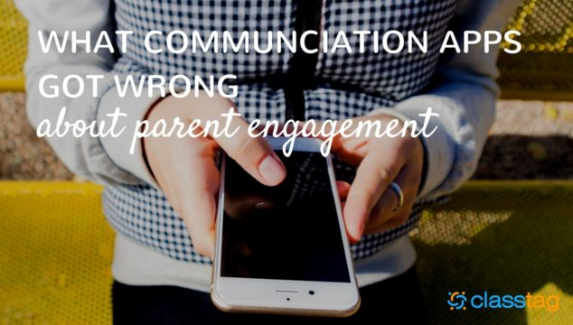 What Communication Apps Got Wrong About Parent Engagement