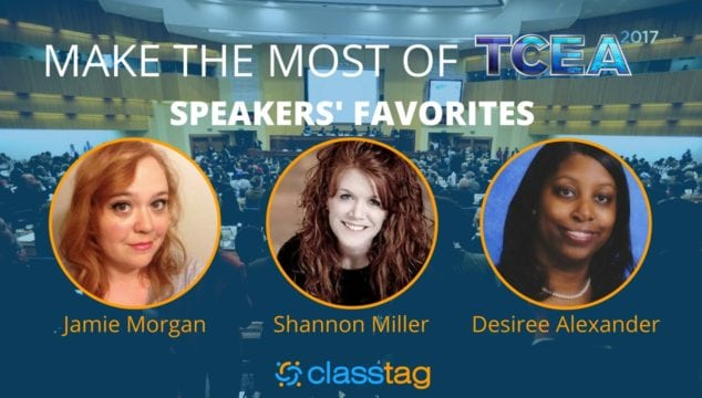 Make the Most of TCEA: Speakers' Favorite Sessions