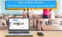 How to Reach Parents Who Don't Seem to Care About Education