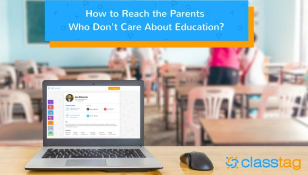 How to Reach the Parents Who Don't Care About Education?
