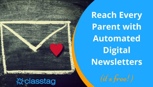Reach Every Parent with Automated Digital Newsletters