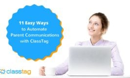 11 Easy Ways to Automate Parent Communications with ClassTag