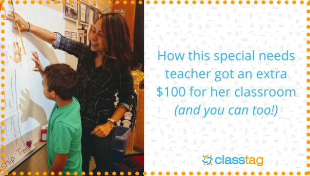 How this special needs teacher got an extra $100 for her classroom (and you can too!)