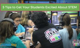 5 Tips to Get Your Students Excited About STEM